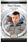 Unstable Stud by Ariel Tachna