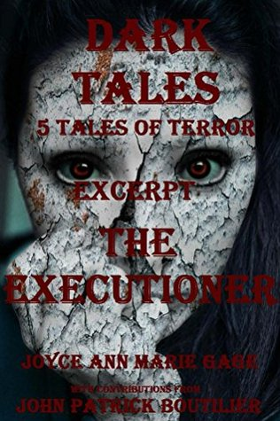 The Executioner: Dark Tales: 5 Tales of Terror Excerpt