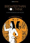 Brighter Than You Think by Alan Moore