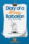 Clash of Clans: Diary of a Wimpy Barbarian: Book 2: The New Village (An Unofficial Clash of Clans Book Series)