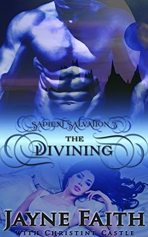 The Divining(Sapient Salvation 3)