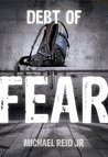Debt of Fear (Logan Falcone Series Book 1)