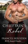 Chieftain's Rebel (Chieftain Series, #4)