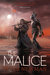 The Malice (The Vagrant, #2)