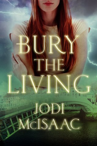Bury the Living (The Revolutionary, #1)