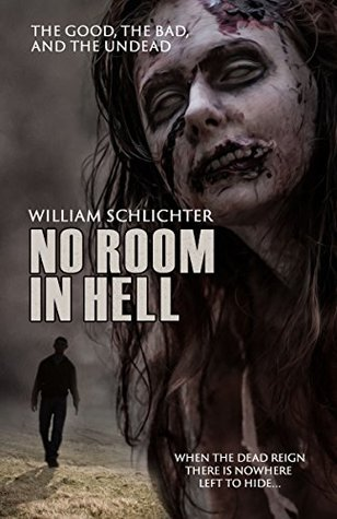 The Good, the Bad, and the Undead (No Room in Hell #2)