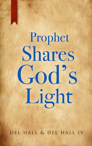 Prophet Shares God's Light