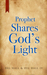 Prophet Shares God's Light by Del Hall