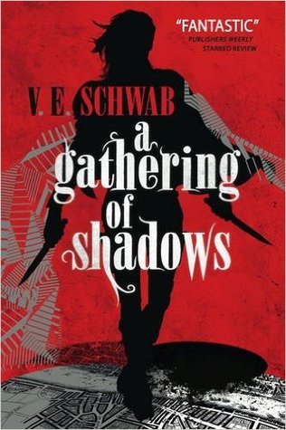 [Rezension] A Gathering of Shadows - V.E. Schwab