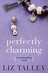 Perfectly Charming (Morning Glory #2)