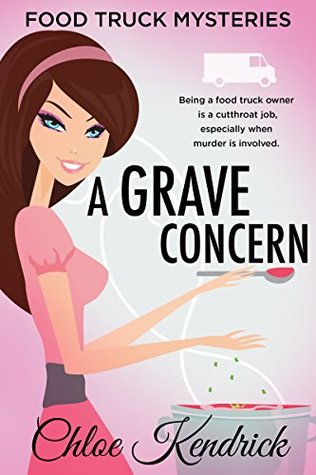 A Grave Concern by Chloe Kendrick