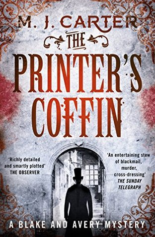 Ebook The Printer's Coffin: The Blake and Avery Mystery Series by M.J. Carter read!