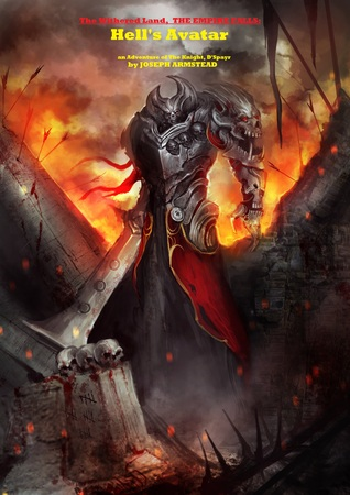 The Withered Land, THE EMPIRE FALLS: HELL'S AVATAR (The Withered Land 3)