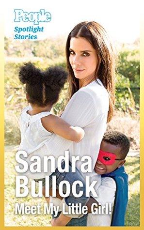 Sandra Bullock: Loving Laila and Louis