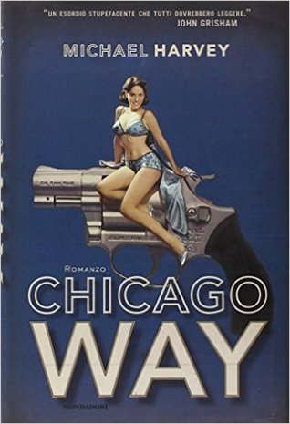 The Chicago Way (Michael Kelly, #1)