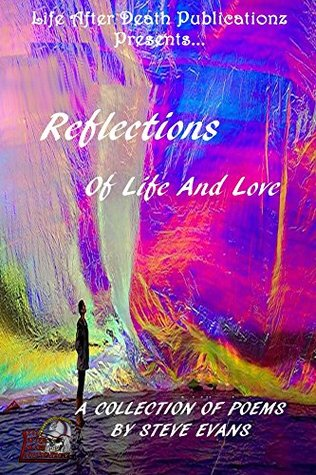 Reflections of Life and Love
