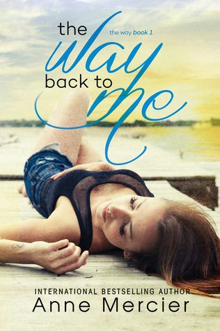The Way Back To Me (The Way #1)