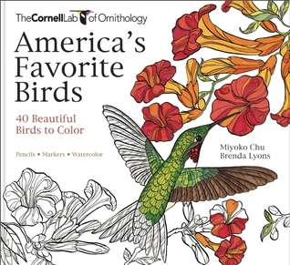 Americas Favorite Birds A Cornell Lab Bird Lovers Coloring Book By