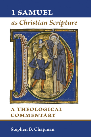 1 Samuel as Christian Scripture: A Theological Commentary 978-0802837455 PDF iBook EPUB