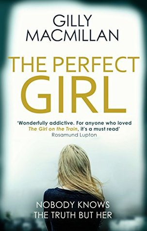 The Perfect Girl: The international thriller sensation