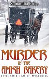 Murder in the Amish Bakery by Samantha Price