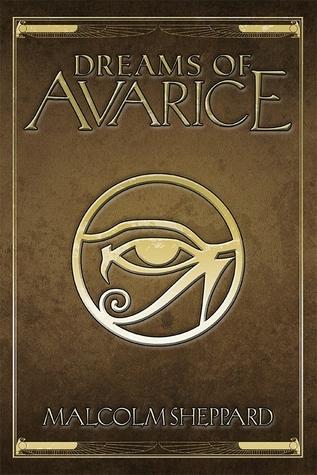 Dreams of Avarice