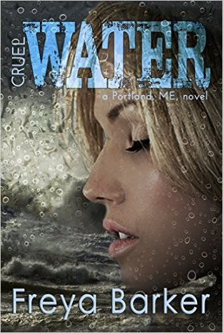 Cruel Water(Portland ME 2)