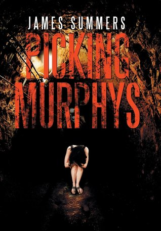 Picking Murphys by James   Summers