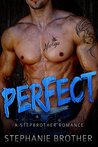 Perfect by Stephanie Brother
