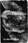 As Francesca: A Novel