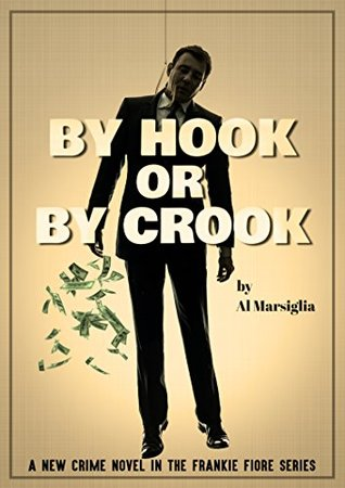 By Hook or by Crook by Al Marsiglia