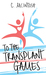 To The Transplant Games by C.  McIntosh