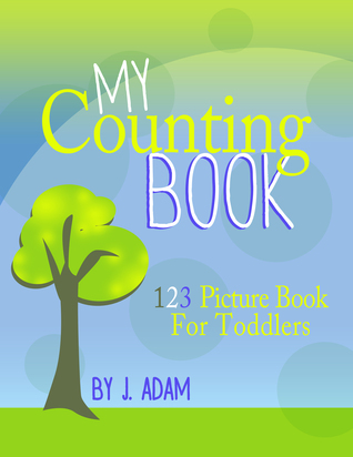 My Counting Book 123 Picture Book For Toddlers