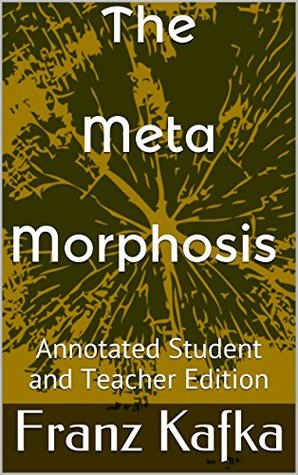 The Metamorphosis (Annotated Student and Teacher Edition)