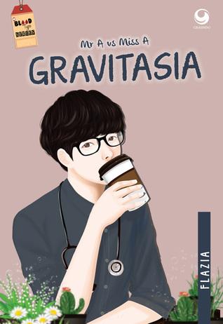 Mr. A vs Ms. A: Gravitasia