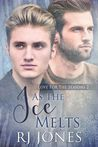 As the Ice Melts by R.J. Jones