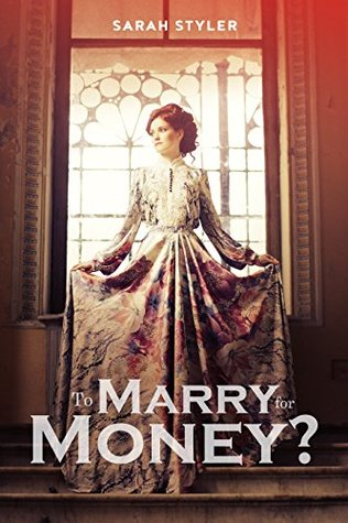 ROMANCE: Regency Romance: Marry for Money (Arranged Marriage Romance) (Plus 19 FREE Books Book 10)