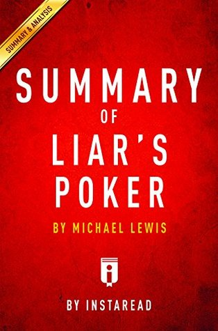 Summary of Liar's Poker: by Michel Lewis | Includes Analysis