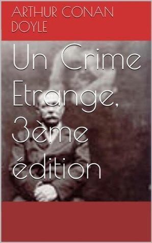 Un Crime Etrange, 3ème édition