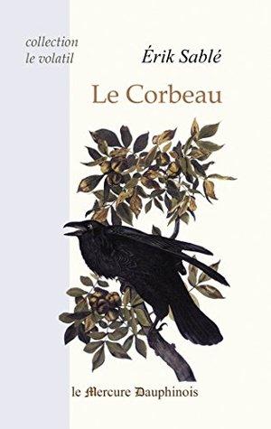 Le Corbeau (Le Volatil)