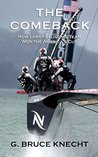 The Comeback: How Larry Ellison's Team Won the America's Cup (Kindle Single)