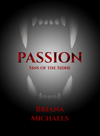 Passion(Sins of the Sidhe 3)