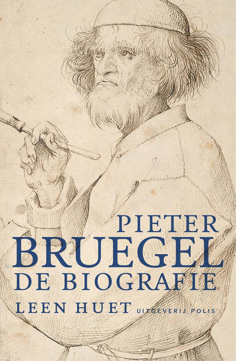 Pieter Bruegel: De biografie