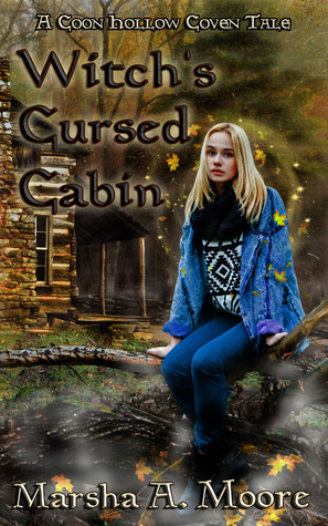 Witch's Cursed Cabin by Marsha A. Moore