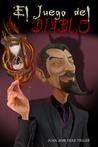 El juego del Diablo by Juan José Díaz Téllez