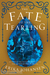 The Fate of the Tearling by Erika Johansen