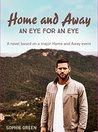 An Eye For An Eye: A Home & Away novella