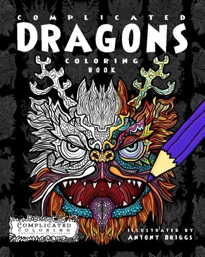 Complicated Dragons: Coloring Book