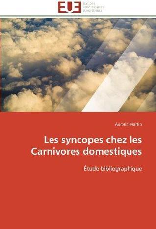 Les Syncopes Chez Les Carnivores Domestiques