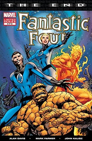 Fantastic Four: The End #6 (of 6) (Fantastic Four: The End Vol. 1)